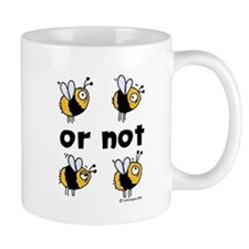 to be or not to be shirt Mugs