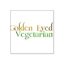 "Golden Eye Vegetarian Square Sticker 3"" x 3"""