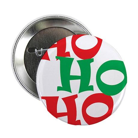 """Ho Ho Ho - Santa Laugh - Merry Christmas 2.25"""" But"""