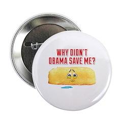 "Obama Hates Twinkies 2.25"" Button"