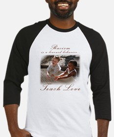 racism teach love.png Baseball Jersey