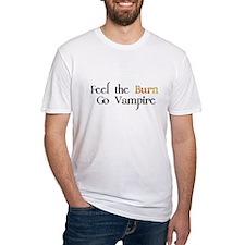 Feel the Burn Go Vampire Shirt