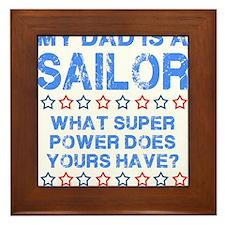 My Dad Is A Sailor (Blue) Framed Tile