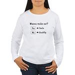 Wanna make out Women's Long Sleeve T-Shirt