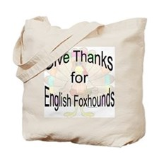 Thanks for English Foxhound Tote Bag