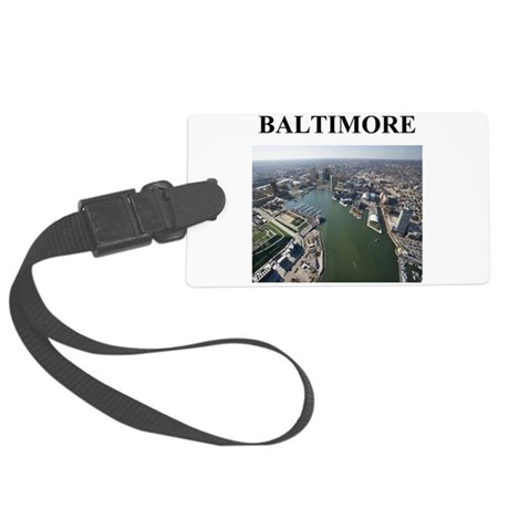 baltimore gifts Large Luggage Tag