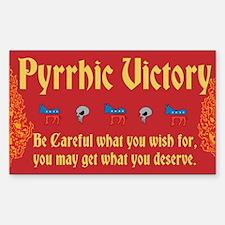 Pyrrhic Victory Sticker (Rectangle)