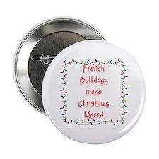 Merry French Bulldog Button