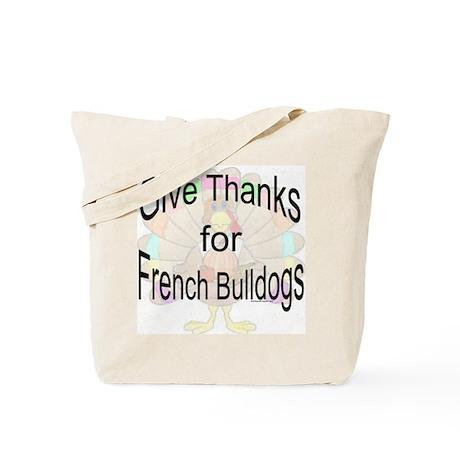 Thanks for French Bulldog Tote Bag