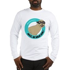 Milo, my Ninja Seal - Long Sleeve T-Shirt(white)