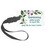 Gardening adds Years Large Luggage Tag