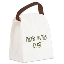 Plays in the Dirt Canvas Lunch Bag