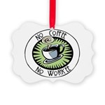 No Coffee Picture Ornament