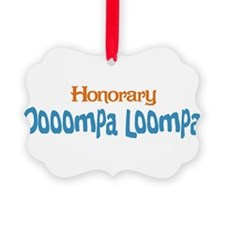 Honorary Oooompa Loompa Ornament