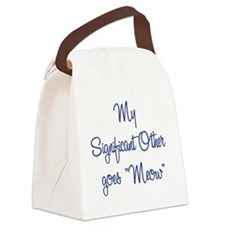 My Significant Other goes Meow Canvas Lunch Bag