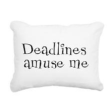 Deadlines Amuse Me Rectangular Canvas Pillow