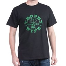 Trophy Wife Since 2013 green T-Shirt