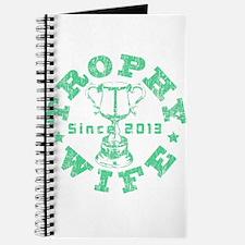 Trophy Wife Since 2013 green Journal