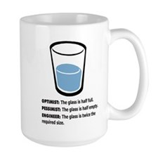 Optimist/Pessimist/Engineer Mug