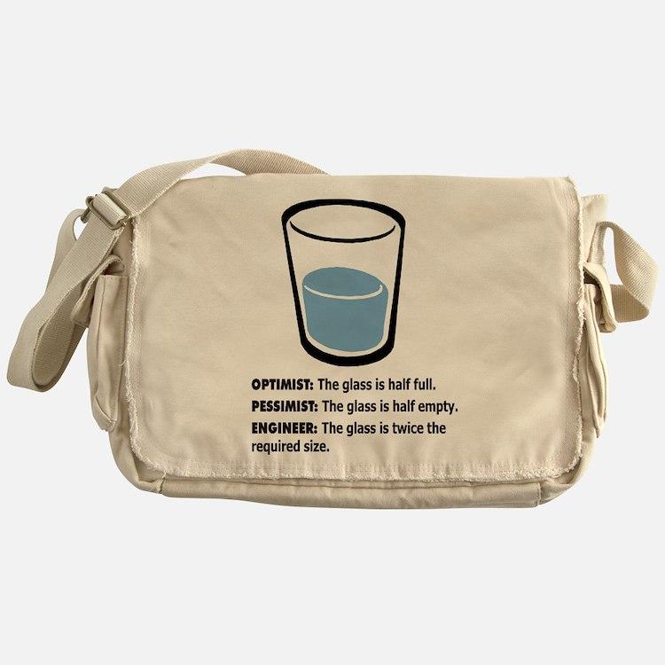 Optimist/Pessimist/Engineer Messenger Bag