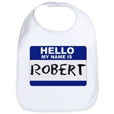 Hello My Name Is Robert - Bib
