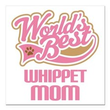 "Whippet Mom Square Car Magnet 3"" x 3"""