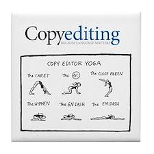 Cute Copy editor yoga Tile Coaster