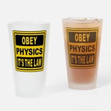 Obey Physics. It's The Law! Drinking Glass