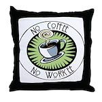 No Coffee Throw Pillow