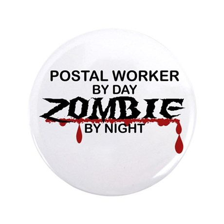 """Postal Worker Zombie 3.5"""" Button (100 pack)"""