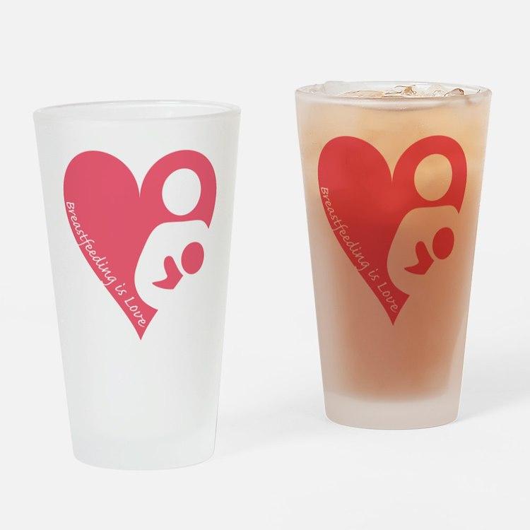 Breastfeeding is Love Drinking Glass