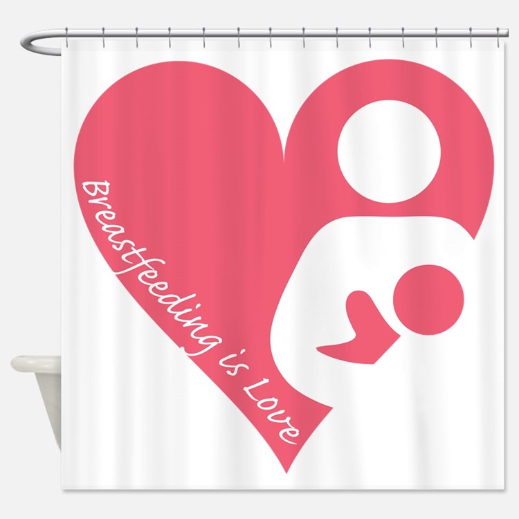 Breastfeeding is Love Shower Curtain