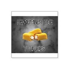 "Remember The Twinkies Square Sticker 3"" x 3"""