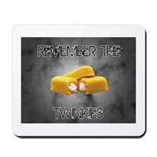 Remember The Twinkies Mousepad