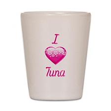 I Love/Heart Tuna Shot Glass