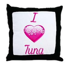 I Love/Heart Tuna Throw Pillow