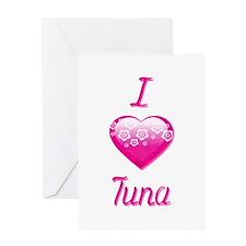 I Love/Heart Tuna Greeting Card