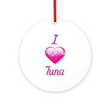 I Love/Heart Tuna Ornament (Round)