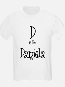 D Is For Daniela Kids T-Shirt