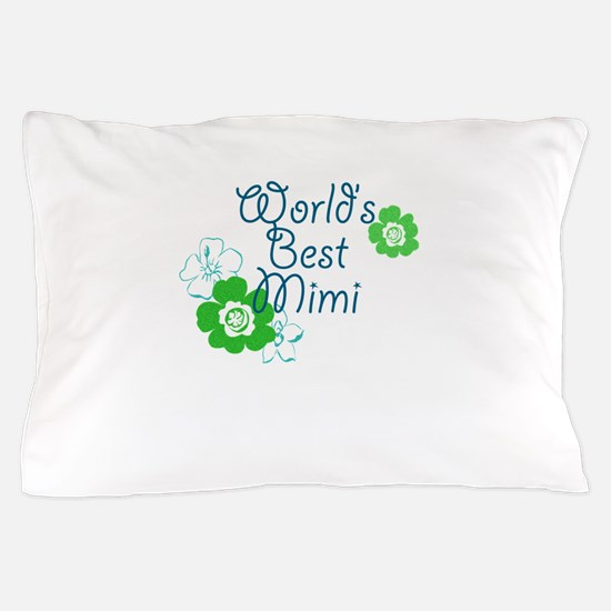 Worlds Best Mimi Pillow Case