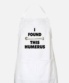 I Found This Humerus Apron