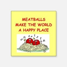"""MEATBALLS.png Square Sticker 3"""" x 3"""""""