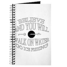 Believe ice fishing Journal