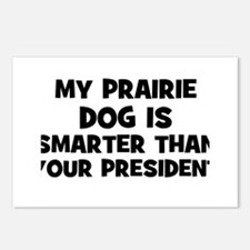 My Prairie Dog Is Smarter Tha Postcards (Package o