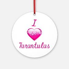 I Love/Heart Tarantulas Ornament (Round)