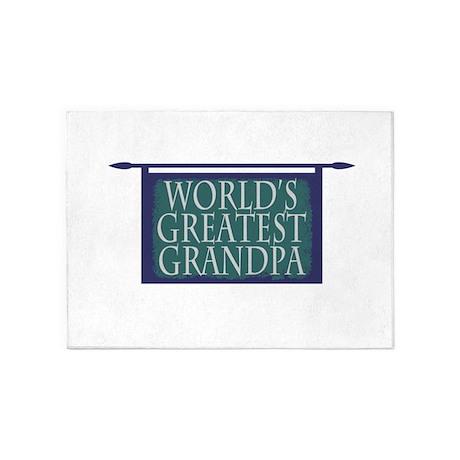Worlds Greatest Grandpa 5'x7'Area Rug