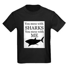 Don't Mess with Sharks T-Shirt