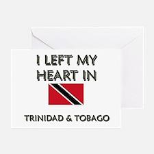 I Left My Heart In Trinidad & Tobago Greeting Card