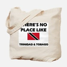 There Is No Place Like Trinidad & Tobago Tote Bag