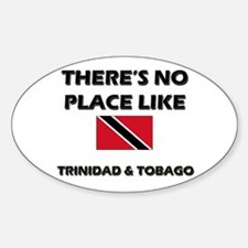 There Is No Place Like Trinidad & Tobago Decal